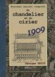Nouveau manuel complet du chandelier et du cirier