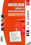 Oncologie - Module 10 - Onco-Hématologie