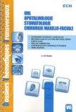 ORL - Ophtalmologie - Stomatologie - Chirurgie maxillo-faciale