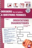 Orientations - Diagnostiques Tome 1