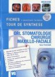 Orl Stomatologie - Chirurgie Maxillo-Faciale
