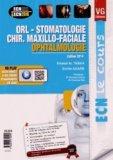 ORL - Stomatologie Chir.maxillo-faciale Ophtalmologie