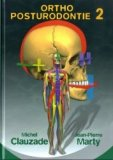 Orthoposturodontie Tome 2