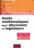 Outils mathématiques pour physiciens et ingénieurs