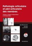 Pathologies articulaire et p�ri-articulaire des membres
