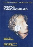 Pathologies temporo-mandibulaires
