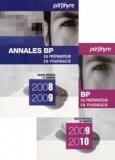 Pack Annales BP du préparateur en pharmacie 2008-2009 / 2009-2010