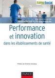 Performance et innovation dans les �tablissements de sant�