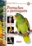 Perruches et perroquets Volume 1