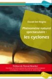 Phénomène naturel spectaculaire : les cyclones