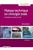 Plateau technique en chirurgie orale