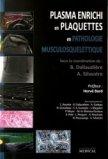 Plasma enrichi en plaquettes en pathologie musculosquelettique