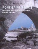 Pont-Saint-Esprit : Histoire des ouvrages d'art sur le Rhône