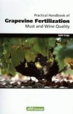 Practical handbook of Grapevine Fertilization, Must and Wine Quality