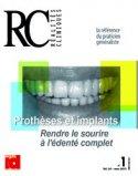 Prothèses et implants: Rendre le sourire à l'édenté complet