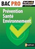 Prévention Santé Environnement Bac Pro 2e/1re/Term