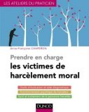 Prendre en charge les victimes de harc�lement moral