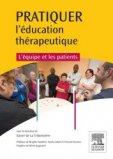 Pratiquer l'éducation thérapeutique