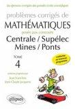 Problèmes corrigés de mathématiques posés aux concours de Centrale / Supélec / Mines / Ponts
