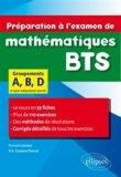 Préparation à l'examen de mathématiques BTS groupements A, B, D
