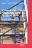 Pr�vention des risques en r�habilitation - restructuration de grands ouvrages de b�timent