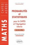 Probabilités et statistiques pour le CAPES et l'Agrégation Interne
