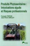 Produits Phytosanitaires: Intoxications aiguës et Risques professionnels