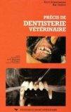 Précis de dentisterie vétérinaire