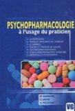 Psychopharmacologie � l'usage du praticien