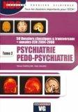 Psychiatrie Pedo-psychiatrie Tome 2