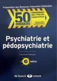 Psychiatrie et P�dopsychiatrie