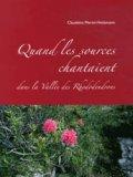 Quand les sources chantaient dans la vallée des rhododendrons