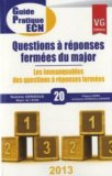 Questions � r�ponses ferm�es du major