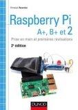 Raspberry Pi A+, B et 2 - Prise en main et premières réalisations