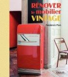 Rénover le mobilier vintage