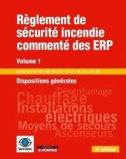 Règlement de sécurité incendie commenté des ERP - Volume 1