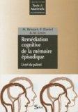 Remédiation cognitive de la mémoire épisodique