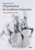 Rencontres de l'equitation de tradition francaise
