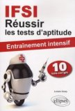 R�ussir les tests d'aptitude en IFSI
