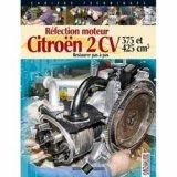 Réfection moteur Citroën 2 CV - 375 et 425 cm3