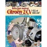 Réfection moteur Citroën 2 CV - T2 : 435 et 602 cm3