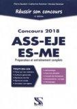 Réussir son concours ASS-EJE-ES-ME 2018 - Tout-en-un