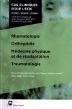 Rhumatologie - Orthopédie - Médecine physique et de réadaptation - Traumatologie