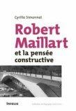 Robert Maillart et la pensée constructiviste