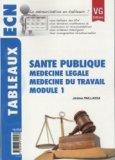 Santé publique - Médecine légale - Médecine du travail - Module1