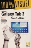 Samsung Galaxy Tab 3 Note 3 et Gear