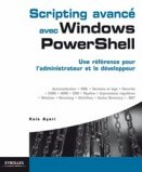 Scripting avanc� avec Windows PowerShell