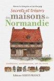 Secrets et trésors des maisons de Normandie