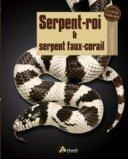 Serpent-roi et serpent faux-corail