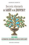 Secrets eternels de sante et de jouvence :tome 5